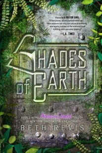 BOOK REVIEW – Shades of Earth (Across the Universe #3) by Beth Revis