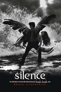 BOOK REVIEW – Silence (Hush, Hush #3) by Becca Fitzpatrick
