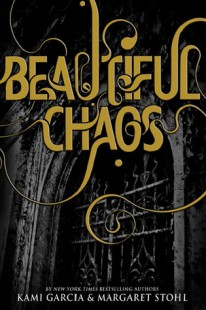 BOOK REVIEW – Beautiful Chaos (Caster Chronicles #3) by Kami Garcia & Margaret Stohl