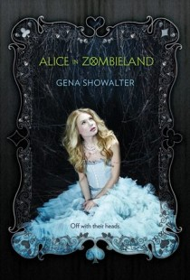 BOOK REVIEW – Alice in Zombieland (The White Rabbit Chronicles #1) by Gena Showalter