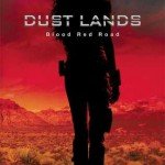 dust lands blood red road moira young
