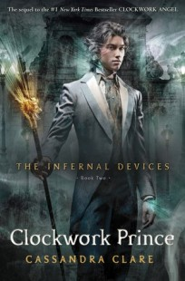 BOOK REVIEW – Clockwork Prince (The Infernal Devices #2) by Cassandra Clare