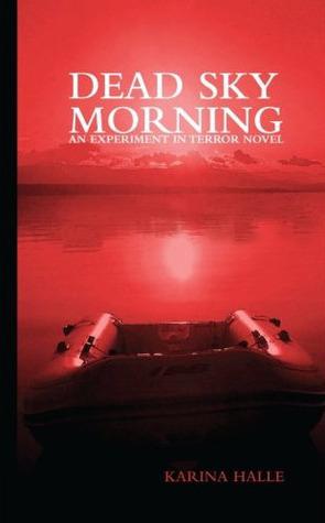 Dead Sky Morning
