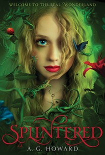 BOOK REVIEW – Splintered (Splintered #1) by A.G. Howard
