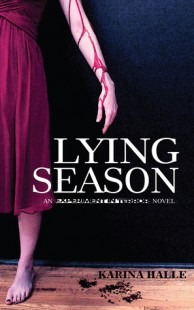 BOOK REVIEW – Lying Season (Experiment in Terror #4) by Karina Halle