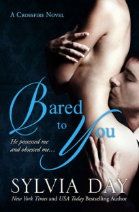 BOOK REVIEW – Bared to You (Crossfire #1) by Sylvia Day