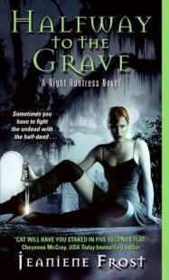 BOOK REVIEW – Halfway to the Grave (Night Huntress #1) by Jeaniene Frost