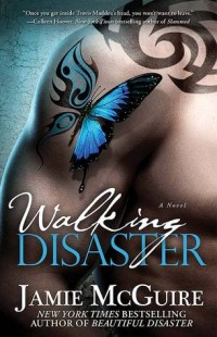 BOOK REVIEW – Walking Disaster (Beautiful #2) by Jamie McGuire