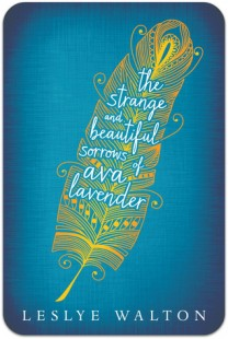 BOOK REVIEW – The Strange and Beautiful Sorrows of Ava Lavender by Leslye Walton