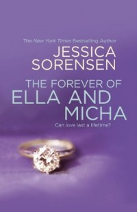 BOOK REVIEW – The Forever of Ella and Micha (The Secret, #2) by Jessica Sorensen