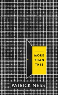 BOOK REVIEW – More Than This by Patrick Ness