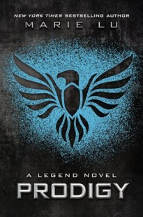 BOOK REVIEW – Prodigy (Legend #2) by Marie Lu