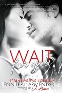 BOOK REVIEW – Wait for You (Wait for You #1) by J. Lynn