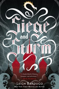 BOOK REVIEW – Siege and Storm (The Grisha #2) by Leigh Bardugo