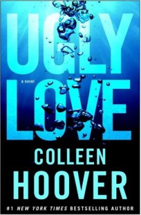 BOOK REVIEW – Ugly Love by Colleen Hoover