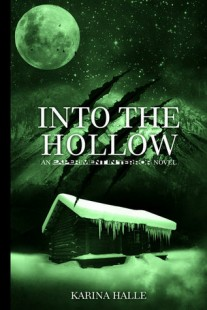 BOOK REVIEW – Into the Hollow (Experiment in Terror #6) by Karina Halle