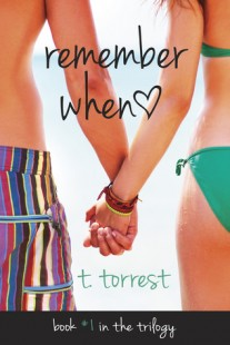 BOOK REVIEW – Remember When (Remember Trilogy #1) by T. Torrest