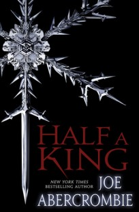BOOK REVIEW – Half a King (Shattered Sea #1) by Joe Abercrombie