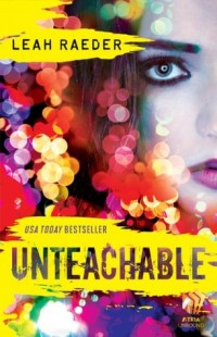 BOOK REVIEW – Unteachable by Leah Raeder