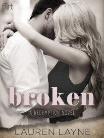 BOOK REVIEW – Broken (Redemption #1) by Lauren Layne