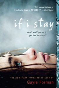 BOOK REVIEW – If I Stay (If I Stay #1) by Gayle Forman