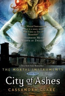 BOOK REVIEW – City of Ashes (The Mortal Instruments #2) by Cassandra Clare