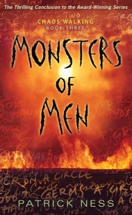BOOK REVIEW – Monsters of Men (Chaos Walking #3) by Patrick Ness