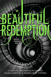 BOOK REVIEW – Beautiful Redemption (Caster Chronicles #4) by Kami Garcia & Margaret Stohl
