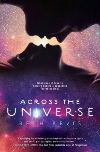 BOOK REVIEW – Across the Universe (Across the Universe #1) by Beth Revis