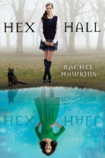 BOOK REVIEW – Hex Hall (Hex Hall #1) by Rachel Hawkins
