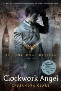 BOOK REVIEW – Clockwork Angel (The Infernal Devices #1) by Cassandra Clare