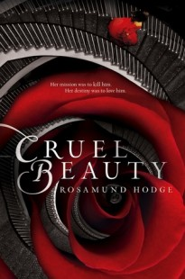 BOOK REVIEW – Cruel Beauty (Cruel Beauty Universe #1) by Rosamund Hodge