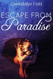 BOOK REVIEW – Escape from Paradise (Paradise #1) by Gwendolyn Field