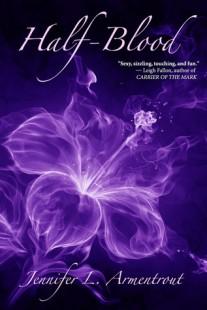 BOOK REVIEW – Half-Blood (Covenant #1) by Jennifer L. Armentrout