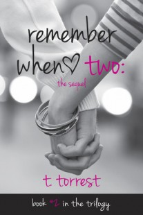 BOOK REVIEW – Remember When 2 (Remember Trilogy #2) by T. Torrest