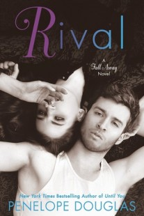 BOOK REVIEW – Rival (Fall Away #2) by Penelope Douglas
