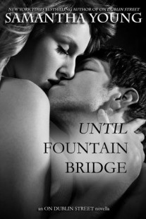 BOOK REVIEW – Until Fountain Bridge (On Dublin Street #1.5) by Samantha Young