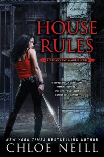 BOOK REVIEW: House Rules (Chicagoland Vampires #7) by Chloe Neill