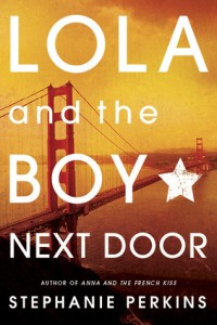 BOOK REVIEW – Lola and the Boy Next Door (Anna and the French Kiss #2) by Stephanie Perkins