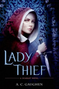 BOOK REVIEW: Lady Thief (Scarlet #2) by A.C. Gaughen