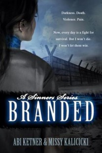 BOOK REVIEW – Branded (Sinners #1) by Abi Ketner & Missy Kalicicki