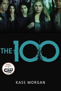 BOOK REVIEW – The 100 (The Hundred #1) by Kass Morgan