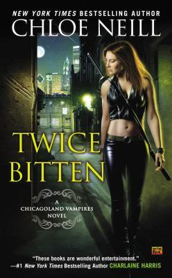 Twice Bitten A Chicagoland Vampires Novel by Chloe Neill