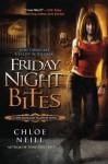 Friday Night Bites A Chicagoland Vampires by Chloe Neill