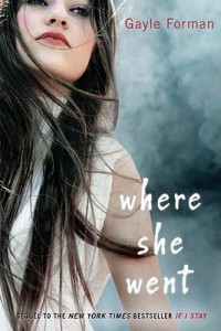 BOOK REVIEW – Where She Went (If I Stay #2) by Gayle Forman