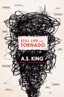 BOOK REVIEW – Still Life with Tornado by A.S. King