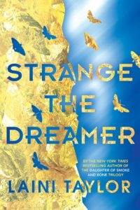 BOOK REVIEW: Strange the Dreamer (Strange the Dreamer #1) by Laini Taylor