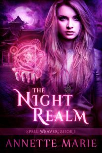 BOOK REVIEW & GIVEAWAY – The Night Realm (Spell Weaver #1) by Annette Marie
