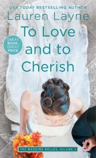 BOOK REVIEW – To Love and to Cherish (The Wedding Belles #3) by Lauren Layne