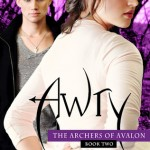 Awry The Archers of Avalon by Chelsea Fine